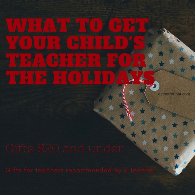 What to Get your child's teacher for the Holidays