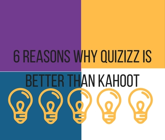 6 Reasons Why Quizizz Is Better Than Kahoot Esther Brunat