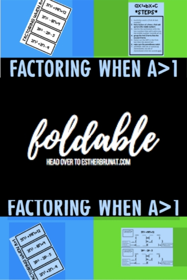 Factoring when a>1 foldable