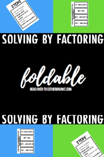 Solving by factoring foldable
