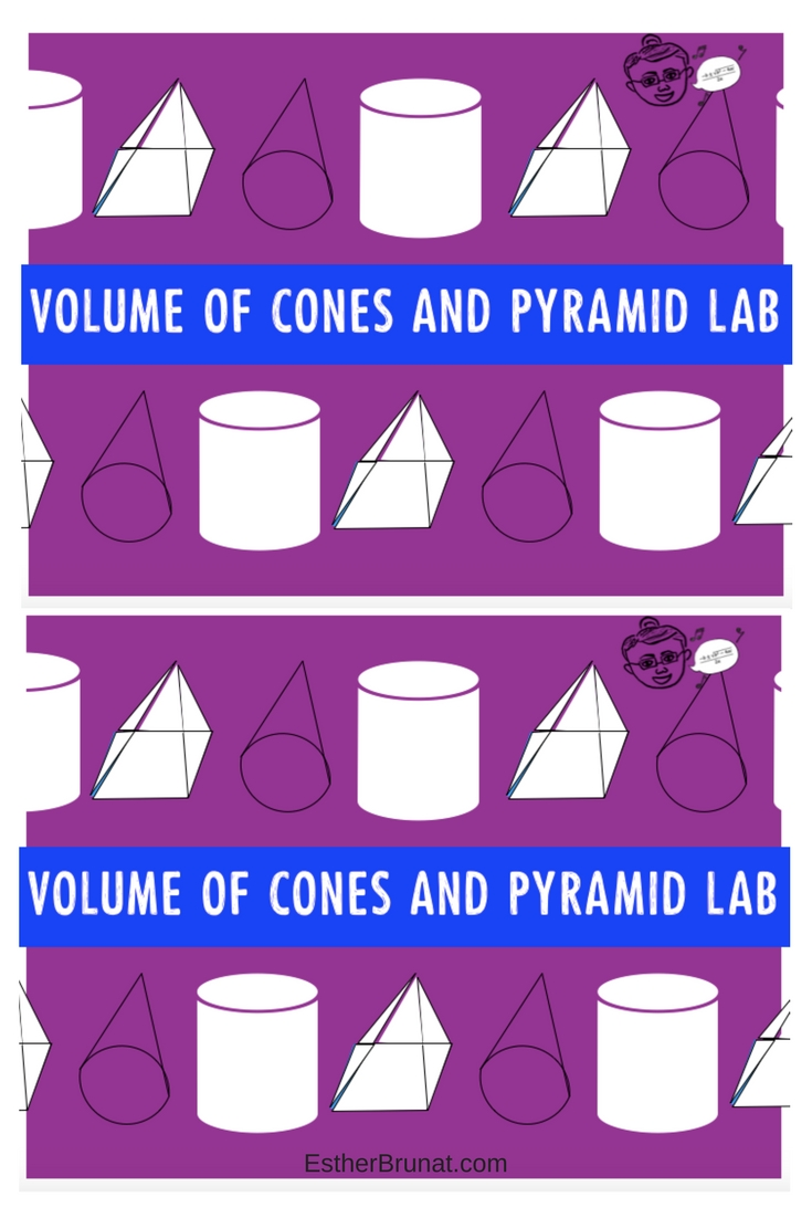 Volumes of Cones and Pyramids Lab